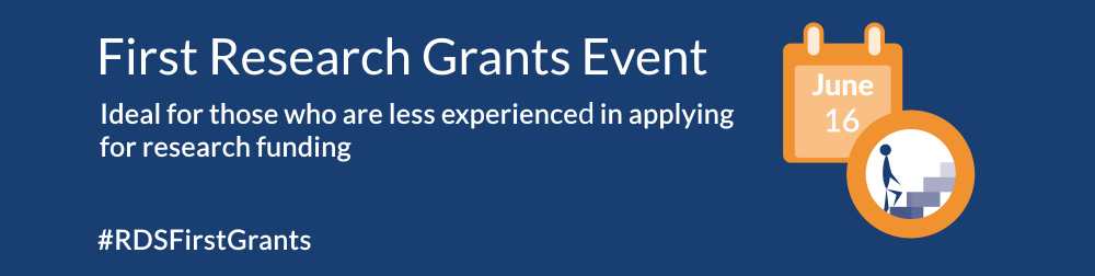 First research grants event graphic with person walking up steps - text: ideal for those who are less experienced in applying for research funding - #RDSFirstGrants - 16 June